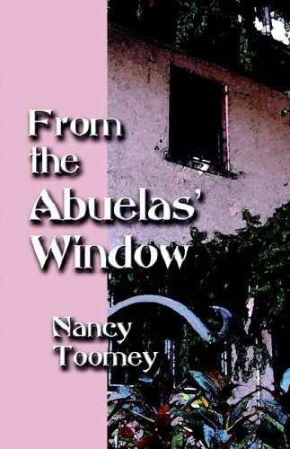 From the Abuelas' Window 9781591138105