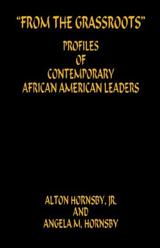 From the Grassroots - Profiles of Contemporary African American Leaders 9781598241891