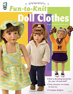 Fun-To-Knit Doll Clothes 9781592172771