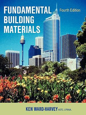 Fundamental Building Materials: Fourth Edition 9781599429540