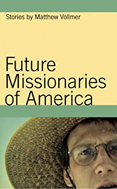Future Missionaries of America 9781596923126