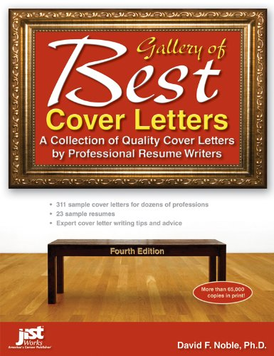 Gallery of Best Cover Letters, 4th Ed: A Collection of Quality Cover Letters by Professional Resume Writers 9781593579173