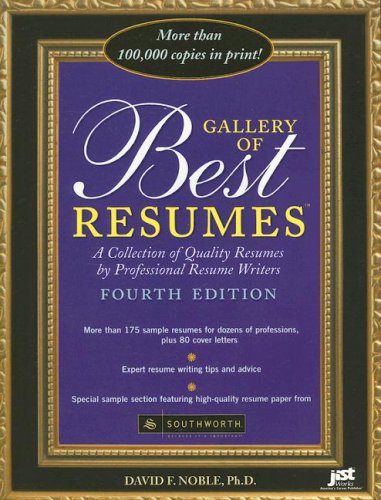 Gallery of Best Resumes: A Collection of Quality Resumes by Professional Resume Writers 9781593573652