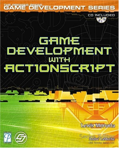 Game Development with ActionScript [With CDROM] 9781592001101