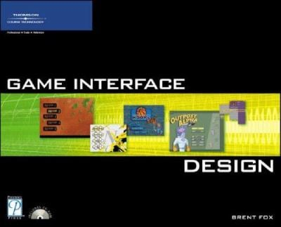 Game Interface Design [With CDROM] 9781592005932