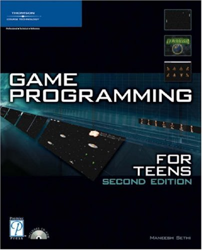 Game Programming for Teens [With CD-ROM] 9781592008346