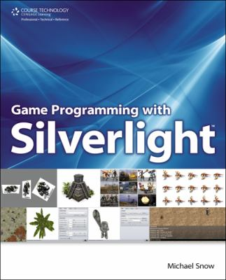 Game Programming with Silverlight 9781598639063