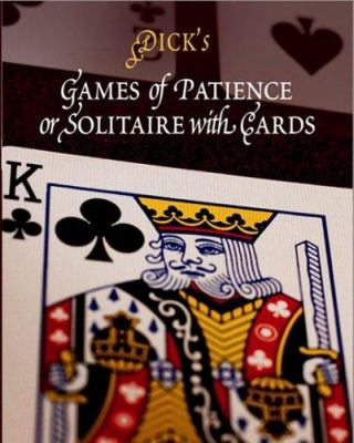 Games of Patience or Solitaire with Cards 9781594160189