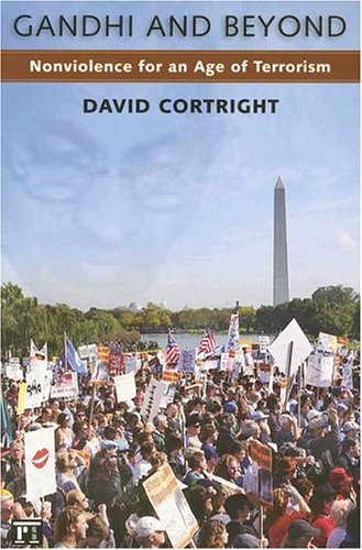 Gandhi and Beyond: Nonviolence for an Age of Terrorism 9781594512667