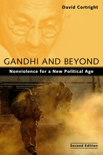 Gandhi and Beyond: Nonviolence for a New Political Age 9781594517693