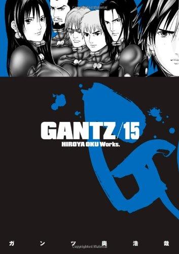 Gantz, Volume 15 9781595826626