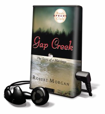 Gap Creek: The Story of a Marriage [With Headphones]
