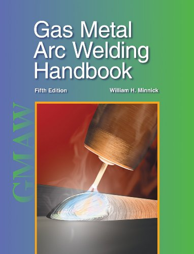 Gas Metal Arc Welding Handbook 9781590708668