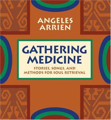 Gathering Medicine 9781591794851