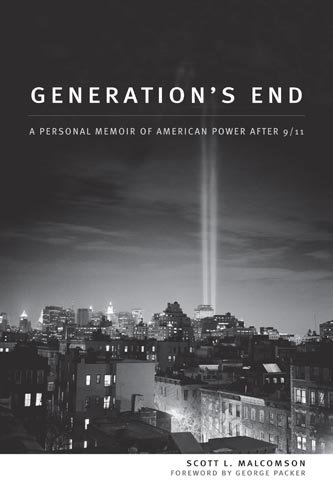 Generation's End: A Personal Memoir of American Power After 9/11 9781597975407