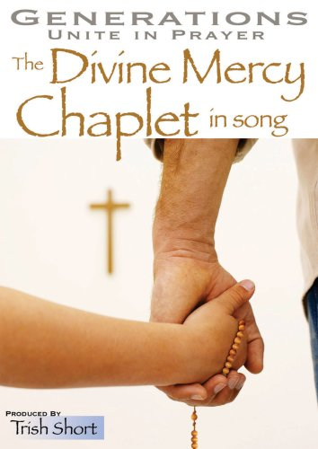 Generations Unite in Prayer: The Divine Mercy Chaplet in Song 9781596141766
