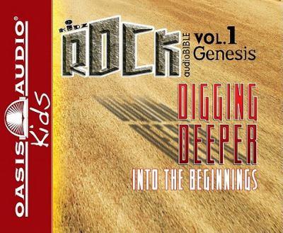 Genesis: Digging Deeper Into the Beginnings 9781598593242