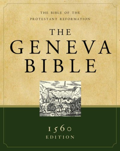 Geneva Bible-OE: The Bible of the Protestant Reformation 9781598562125