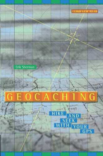 Geocaching: Hike and Seek with Your GPS 9781590591222