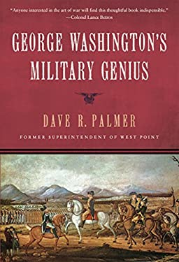 George Washington's Military Genius 9781596987913