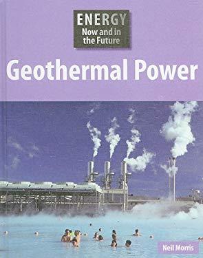 Geothermal Power 9781599203409