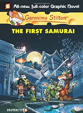Geronimo Stilton #12: The First Samurai 9781597073851