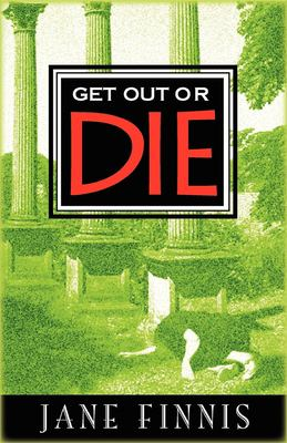 Get Out or Die 9781590581957