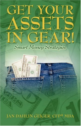Get Your Assets in Gear! Smart Money Strategies 9781598009354