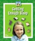 Getting Enough Sleep 9781591975526