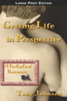 Getting Life in Perspective: A Fantastical Romance 9781590210765