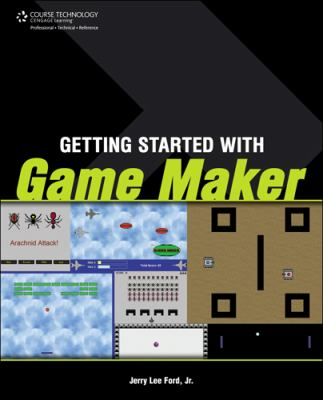 Getting Started with Game Maker 9781598638820