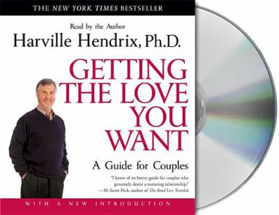 Getting the Love You Want: A Guide for Couples 9781593974473