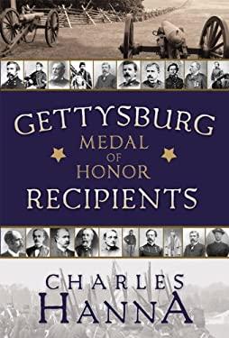 Gettysburg Medal of Honor Recipients 9781599553023