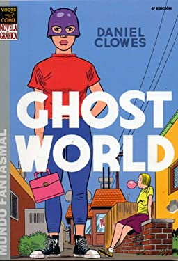Ghost World (En Espanol): Ghost World 9781594971105