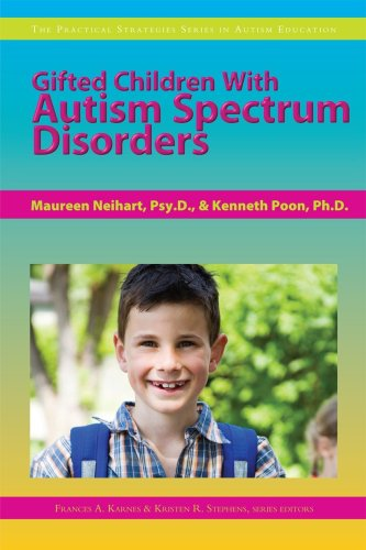 Gifted Children with Autism Spectrum Disorders 9781593633738