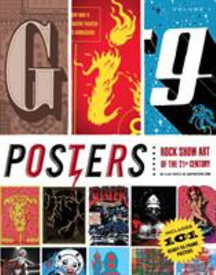 Gig Posters, Volume 1: Rock Show Art of the 21st Century 9781594743269