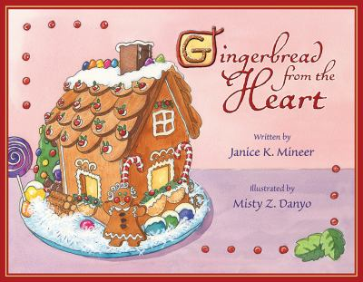 Gingerbread from the Heart 9781591520641