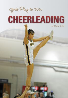 Girls Play to Win Cheerleading 9781599534626