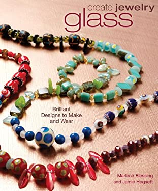Glass: Brilliant Designs to Make and Wear 9781596680678