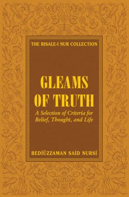 Gleams of Truth: Prescriptions for a Healthy Social Life 9781597842143