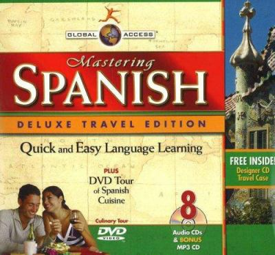 Global Access Mastering Spanish [With 4 Digital Listening Guides & Travel CaseWith MP3 CD and DVD] 9781591258247