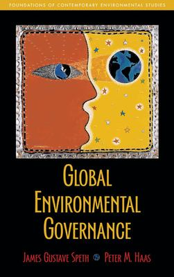 Global Environmental Governance 9781597260817