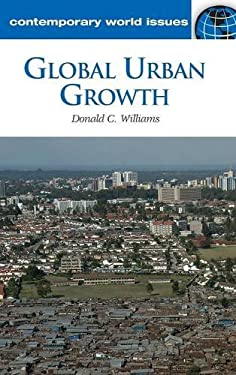 Global Urban Growth: A Reference Handbook 9781598844412