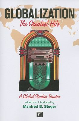 Globalization: The Greatist Hits, a Global Studies Reader 9781594516627