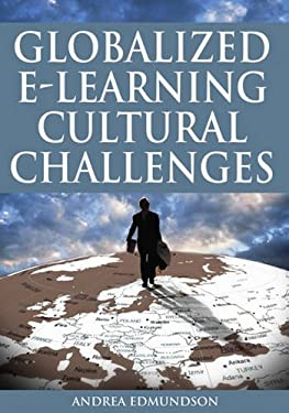 Globalized E-Learning Cultural Challenges 9781599043012