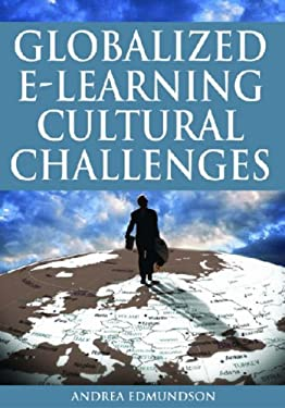 Globalized E-Learning Cultural Challenges 9781599043029