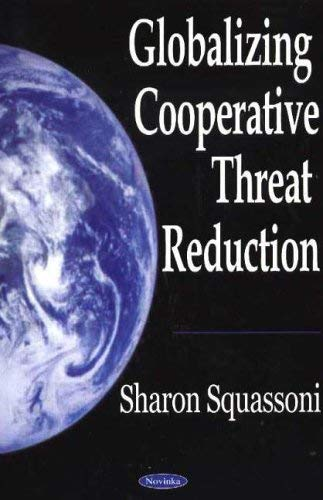 Globalizing Cooperative Threat Reduction