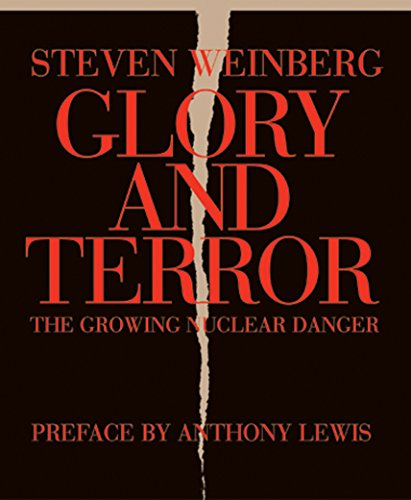 Glory and Terror: The Growing Nuclear Danger 9781590171301