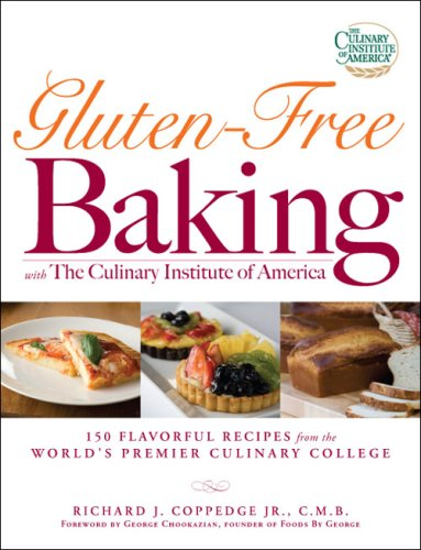 Gluten-Free Baking with the Culinary Institute of America 9781598696134