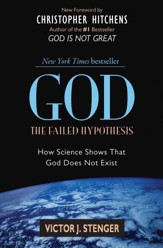 God: The Failed Hypothesis: How Science Shows That God Does Not Exist 9781591026525
